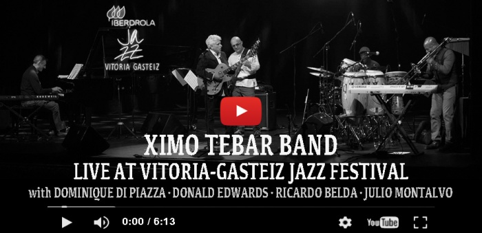 flyer-video-youtube-ximo-tebar-live-at-jazz-vitoria-july-2016