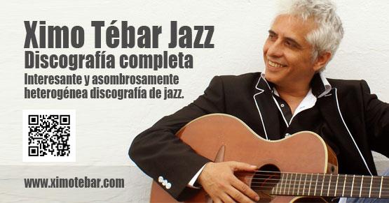 La imagen tiene un atributo ALT vacío; su nombre de archivo es flyer-ximo-tebar-jazz-discografia.jpg