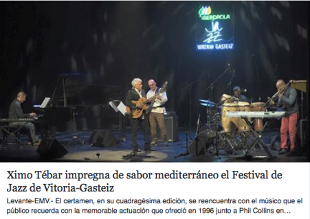 LEER MÁS: https://ximotebar.net/2016/07/21/ximo-tebar-impregna-de-sabor-mediterraneo-el-festival-de-jazz-de-vitoria-gasteiz/