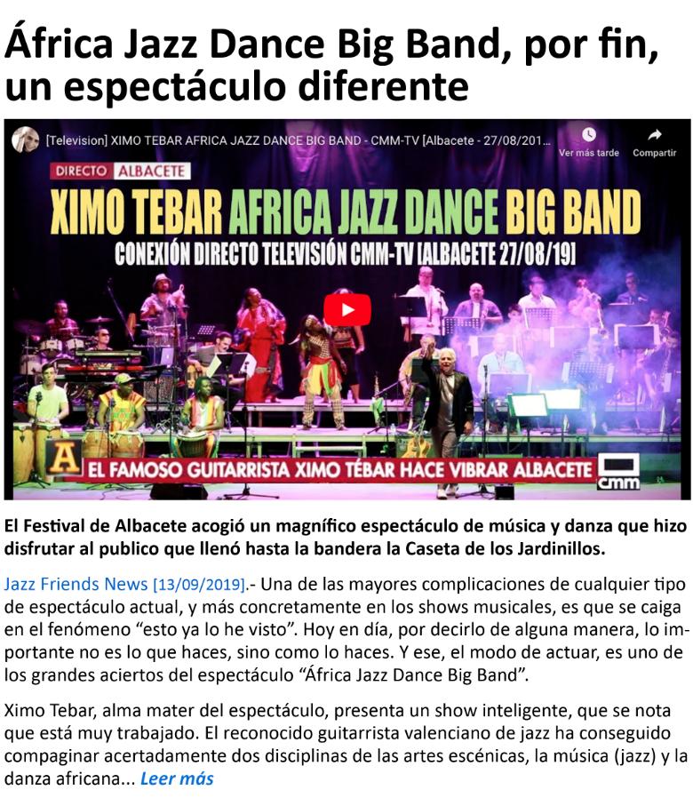 XIMO TEBAR AFRICA JAZZ DANCE BIG BAND POR FIN UN ESPECTACULO DIFERENTE JAZZ FRIENDS NEWS SEP 2019