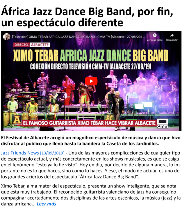 XIMO TEBAR AFRICA JAZZ DANCE BIG BAND POR FIN UN ESPECTACULO DIFERENTE JAZZ FRIENDS NEWS SEP 2019