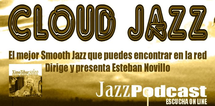 PODCASTS-CLOUD-JAZZ-XIMO-TEBAR-SOLEO