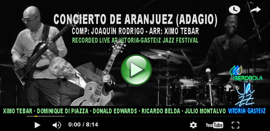 flyer-video-2-youtube-ximo-tebar-concierto-aranjuez-jazz-vitoria-july-2016