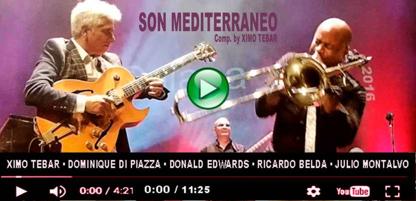 flyer-video-web-ximo-tebar-son-mediterraneo-galapajazz-july-2016