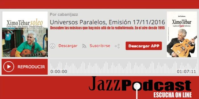flyer-podcast-universos-paralelos-ximo-tebar-jazz-soleo