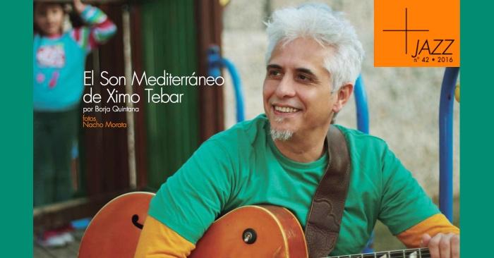 jazz-el-son-mediterraneo-de-ximo-tebar-por-borja-quintana-num-42-diciembre-2016-flyer