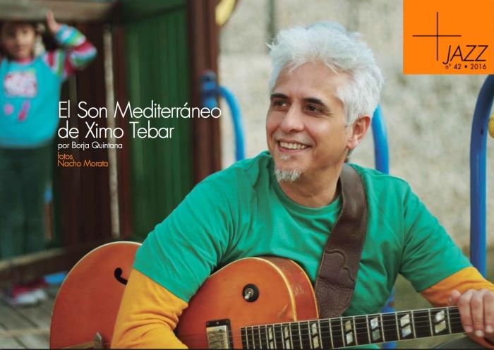 jazz-entrevista-el-son-mediterraneo-de-ximo-tebar-por-borja-quintana-num-42-diciembre-2016