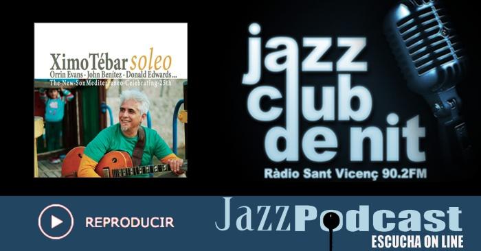 podcast-jazz-club-de-nit-ximo-tebar-soleo-oct-2016