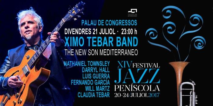 JAZZ-PEÑISCOLA-XIMO-TEBAR-NATHANIEL-TOWNSLEY-DARRYL-HALL-LUIS-GUERRA-WILL-MARTZ-FERNANDO-GARCIA-CLAUDIA-TEBAR-JULIO-2017