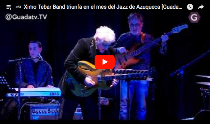 XIMO-TEBAR-AZUQUECA-JAZZ-FESTIVAL-VIDEO
