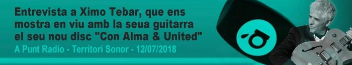 Entrevista-Ximo-Tebar-Con-Alma-United-A-Punt-Radio---Territori-Sonor-12-julio-2018