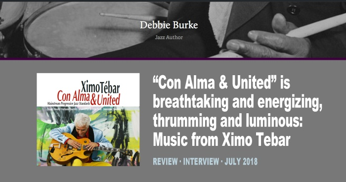 XIMO-TEBAR-INTERVIEW-JAZZ-AUTHOR-JULY-2018-Thrumming-and-Luminous--Music-from-Ximo-Tebar