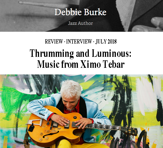 XIMO-TEBAR-INTERVIEW-JAZZ-AUTHOR-Thrumming-and-Luminous--Music-from-Ximo-Tebar-JULY-2018