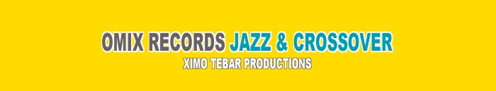 BANDCAMP-BANNER-OMIX-RECORDS-JAZZ-&-CROSSOVER-XIMO-TEBAR-PRODUCTIONS