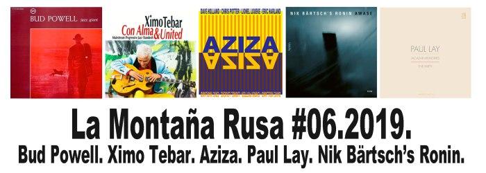 JAZZ-RADIO-LA-MONTAÑA-RUSA-BUD-POWEL-XIMO-TEBAR-AZIZA-CHRIS-POTTER-LIONEL-LOUEKE-DAVE-HOLLAND-ERIC-HARLAND