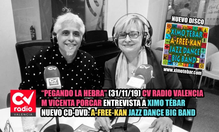 ENTREVISTA XIMO TEBAR CV RADIO VALENCIA PEGANDO LA HEBRA OCTUBRE 2019