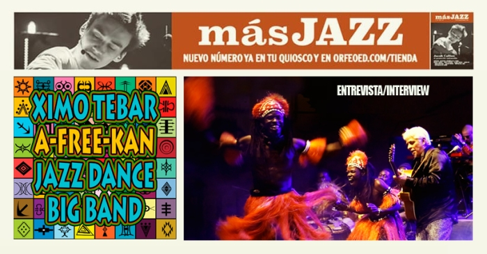XIMO-TEBAR-PRESENTA-A-FREE-KAN-JAZZ-DANCE-BIG-BAND-MAS-JAZZ-REVISTA-DEC-2019-INTERVIEW