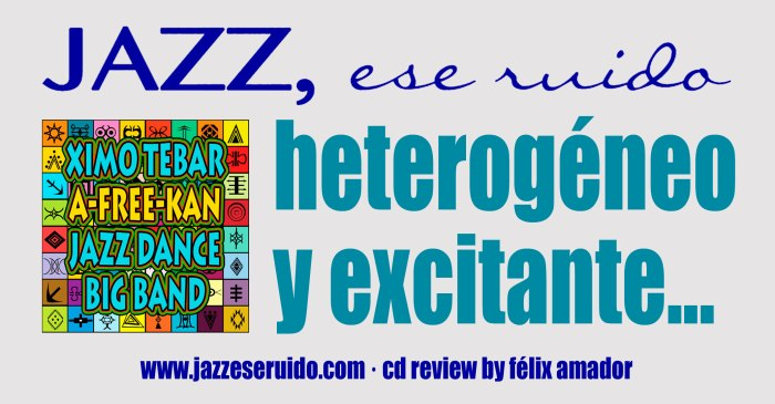 XIMO-TEBAR-AFREEKAN-JAZZ-ESE-RUIDO-REVIEW-ENE-2020-FB