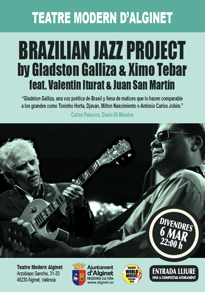 GLADSTON GALLIZA & XIMO TEBAR BRAZILIAN JAZZ PROJECT
