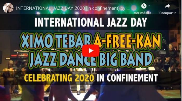 XIMO TEBAR JAZZ INTERNATIONAL JAZZ DAY 2020